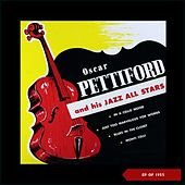 Oscar Pettiford and His Jazz All Stars (Recordings of 1952 & 1953) by Oscar Pettiford