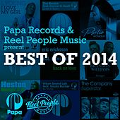 Papa Records & Reel People Music present Best of 2014 by Reel People