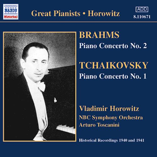 Brahms / Tchaikovsky: Piano Concertos (Horowitz) (1940-1941) by Various Artists