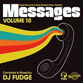Papa Records & Reel People Music Present: Messages, Vol. 10 (Compiled by DJ Fudge) de DJ Fudge, Heston, Hallex M, Kiko Navarro, Joey Negro, Mistura, Omar, Portia Monique, Zakchac, Reel People, Ezel, Boris Dlugosch, Kyodai, AAries, Simon Grey, Oreja, Zaki