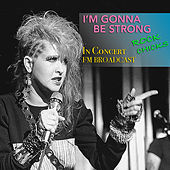 I'm Gonna Be Strong In Concert Rock Chicks FM Broadcast de Various Artists