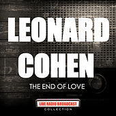 Leonard Cohen - The End Of Love de Leonard Cohen