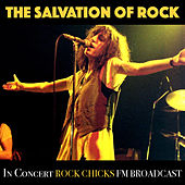 The Salvation Of Rock In Concert Rock Chicks FM Broadcast by Various Artists