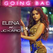 Going Bad by Elena