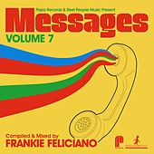 Papa Records & Reel People Music Present Messages, Vol. 7 (Compiled by Frankie Feliciano) de Frankie Feliciano