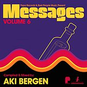 Papa Records & Reel People Music Present Messages, Vol. 6 (Compiled by Aki Bergen) de Aki Bergen