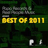 Papa Records & Reel People Music Present Best of 2011 de Reel People, Imaani, Incognito, Aki Bergen, Manoo, Francois A, LD-10, MdCL, Debórah Bond, Tarantulaz, The Realm