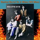 Rastus Ravel (Is a Mean Old Man) de Heatwave