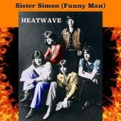 Sister Simon (Funny Man) de Heatwave