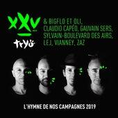 L'hymne de nos campagnes 2019 de Tryo