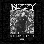 The Death of Me by Ibizzy
