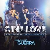 Cine Love (Ao Vivo) de Marquinho Guerra