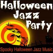 Halloween Jazz Party (Spooky Halloween Jazz Music) by Halloween Music Unlimited