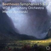 Beethoven: Symphonies Nos. 5 & 6, Opp. 67 & 68 von WDR Sinfonieorchester Köln