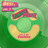 Best of Jungle Fever Vol.1 - 50's & 60's Exotica de Various Artists