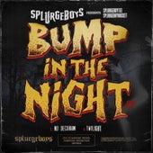 Bump in the Night di Splurgeboys