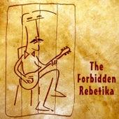 Απαγορευμένα Ρεμπέτικα - Forbidden Rebetika by Various Artists