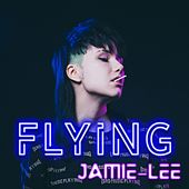 Flying von Jamie-Lee