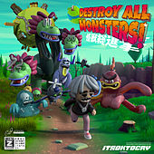 Destroy All Monsters! di Itsoktocry