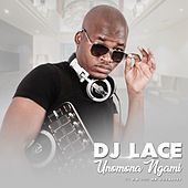 uNomona Ngami by DJ Lace