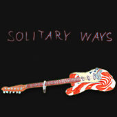 Solitary Ways by Andrew Applepie