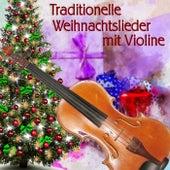 Traditionelle Weihnachtslieder mit Violine by Weihnachtslieder traditionell