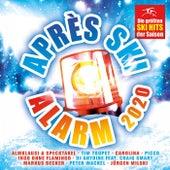 Après Ski Alarm 2020 - Die größten Ski Hits der Saison von Various Artists