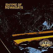 Rhyme of Nowadays de Charlie Sb