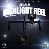 Highlight Reel von Hitta Slim