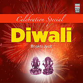 Celebration Special - Diwali Bhakti Jyot by Various Artists