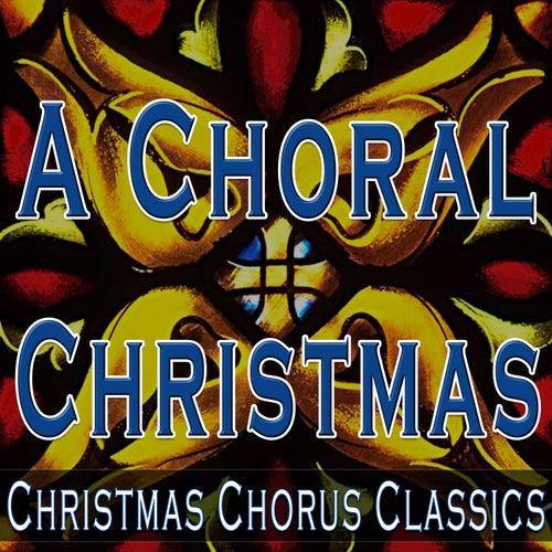 a choral christmas christmas chorus classics by christmas music unlimited - Christmas Music Classics