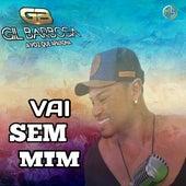Vai Sem Mim by Gil Barbosa