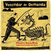 Vencedor de Demanda by Mestre Boca Rica