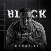 Black by The Monocles