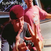 Mama Say EP by Bloodhound Gang