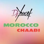 Morocco chaabi (Le meilleur du chaabi marocain) by DJ Youcef