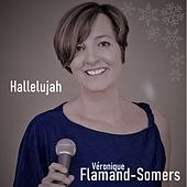 Hallelujah by Véronique Flamand-Somers