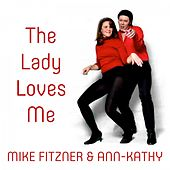 The Lady Loves Me von Mike Fitzner