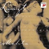 Liszt: Symphonic Poems von Zubin Mehta