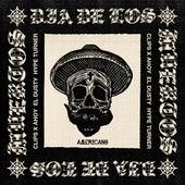 Dia De Los Muertos (feat. Clips X Ahoy & El Dusty) by Hype Turner