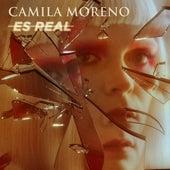 Es Real de Camila Moreno