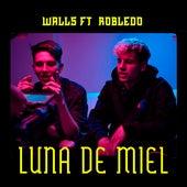 Luna de Miel by Walls