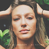 Au Naturel by Carly Jo Jackson