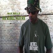 Mr. Rebel Nature von Max Millz
