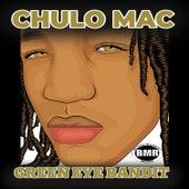 Green Eye Bandit by Chulo Mac