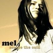 Escape The Cold de Mel