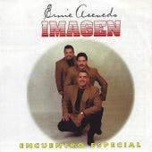 Encuentro Especial by Ernie Acevedo Imagen