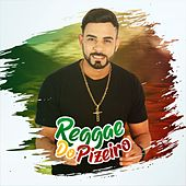 Reggae do Pizeiro di Dong Boy