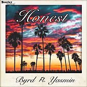 Honest by Byrd
