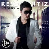 Un Minuto - Single de Kevin Ortiz